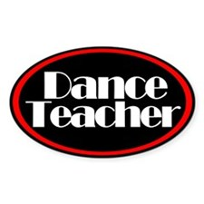 Dance Teacher Oval Decal
