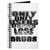 Only Users Lose Drugs Journal