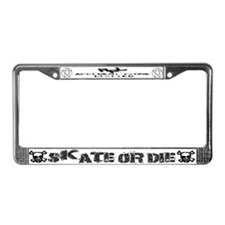 Skate or Die License Plate Frame