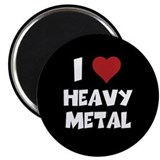 I Love Heavy Metal Magnet