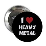 "I Love Heavy Metal 2.25"" Button"