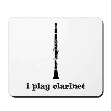 I Play Clarinet Mousepad