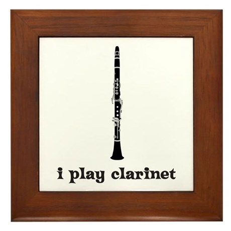 I Play Clarinet Framed Tile