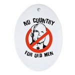 Anti-Mccain / No Country for Old Men Ornament (Ova