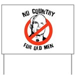 Anti-Mccain / No Country for Old Men Yard Sign