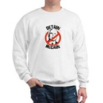 Anti-Mccain / Detain McCain Sweatshirt