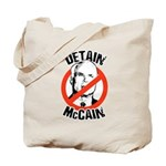 Anti-Mccain / Detain McCain Tote Bag