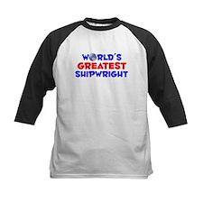 World's Greatest Shipw.. (A) Tee