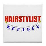 Retired Hairstylist Tile Coaster