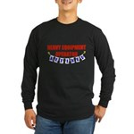 Retired Heavy Equipment Operator Long Sleeve Dark