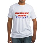 Retired Heavy Equipment Operator Fitted T-Shirt