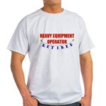 Retired Heavy Equipment Operator Light T-Shirt