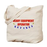 Retired Heavy Equipment Operator Tote Bag