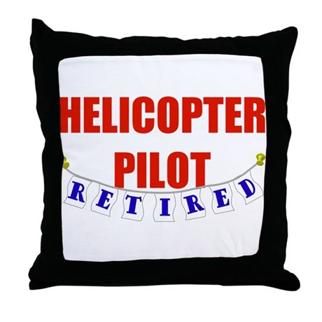 Retired Helicopter Pilot Throw Pillow