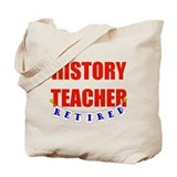 Retired History Teacher Tote Bag