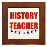 Retired History Teacher Framed Tile