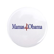 "Mamas for Obama 3.5"" Button"