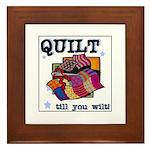 Quilt Till You Wilt Framed Tile