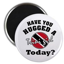 Have you hugged a Trini girl today? Magnet