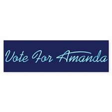 Vote For Amanda Bumper Bumper Sticker