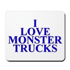 I Love Monster Trucks Mousepad