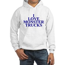I Love Monster Trucks Hoodie