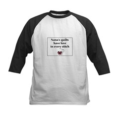 Nana's Quilts Have Love Kids Baseball Jersey