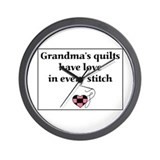 Grandma's Quilts Have Love Wall Clock