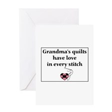 Grandma's Quilts Have Love Greeting Card