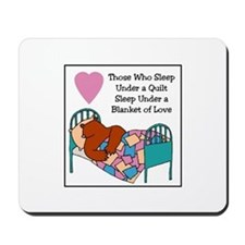 Quilt - Blanket of Love Mousepad