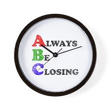 Always Be Closing Wall Clock