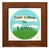 Time to Mow the Lawn Framed Tile