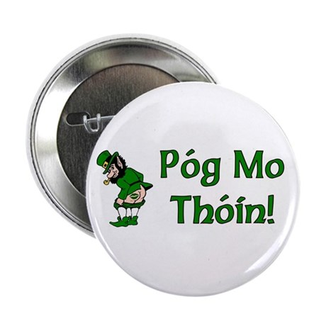 "Pog Mo Thoin 2.25"" Button (10 pack)"