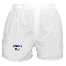 Max's Dad  Boxer Shorts