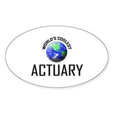 World's Coolest ACTUARY Oval Decal