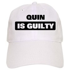 QUIN is guilty Baseball Cap