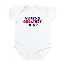World's Greatest Tutor (A) Infant Bodysuit