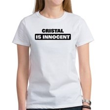 CRISTAL is innocent Tee