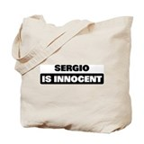 SERGIO is innocent Tote Bag