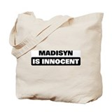 MADISYN is innocent Tote Bag