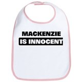 MACKENZIE is innocent Bib