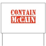 CONTAIN MCCAIN Yard Sign