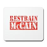 RESTRAIN MCCAIN Mousepad