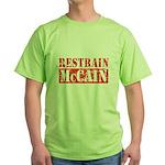 RESTRAIN MCCAIN Green T-Shirt