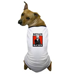 DETAIN MCCAIN Dog T-Shirt