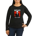 DETAIN MCCAIN Women's Long Sleeve Dark T-Shirt