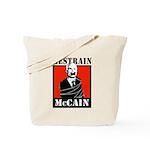 RESTRAIN MCCAIN Tote Bag