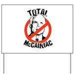 Anti-McCain: McCainiac Yard Sign