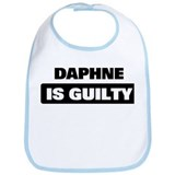 DAPHNE is guilty Bib