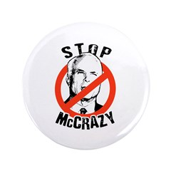 "Anti-McCain: Stop McCrazy 3.5"" Button"
